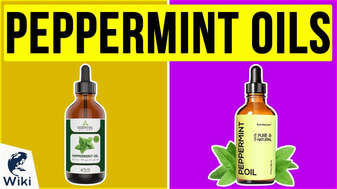 10 Best Peppermint Oils