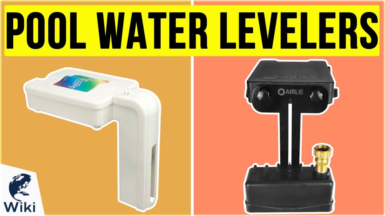 6 Best Pool Water Levelers