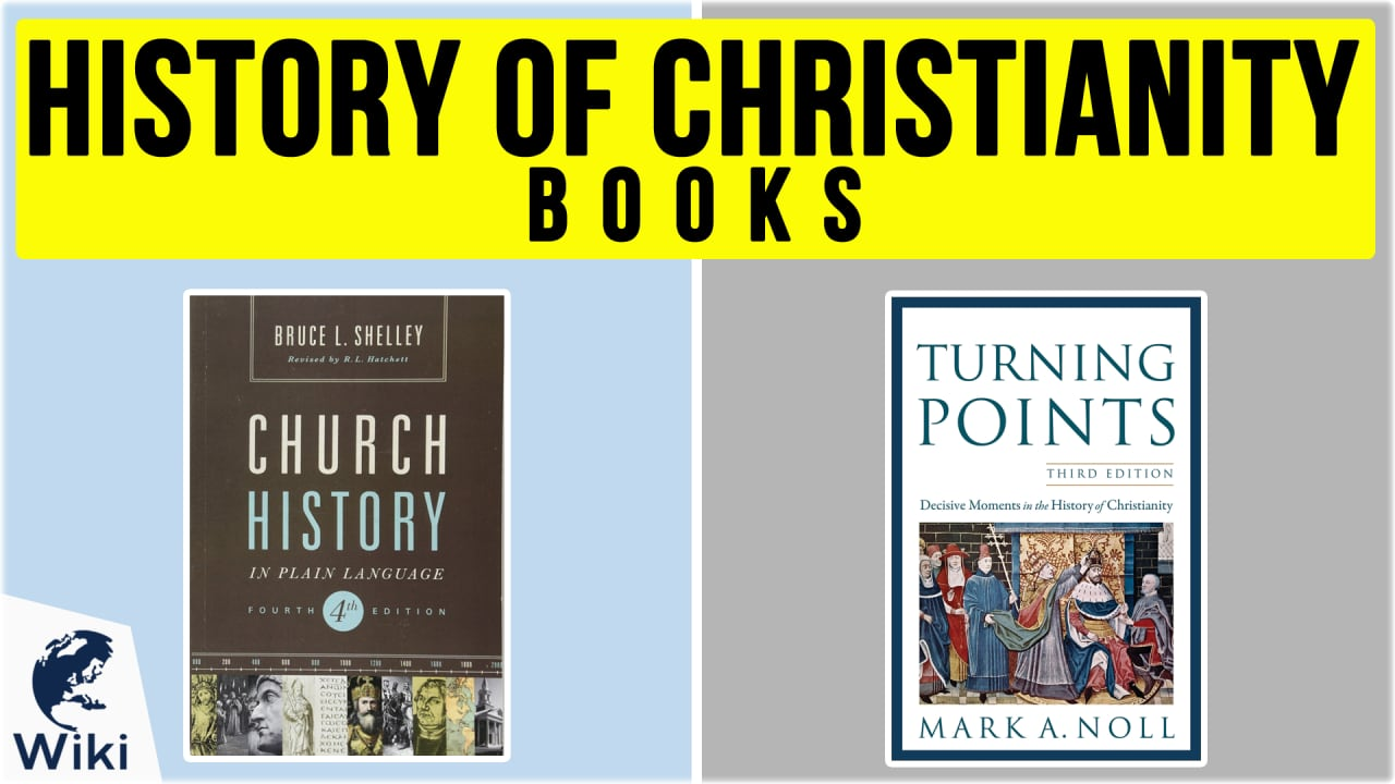 10 Best History of Christianity Books