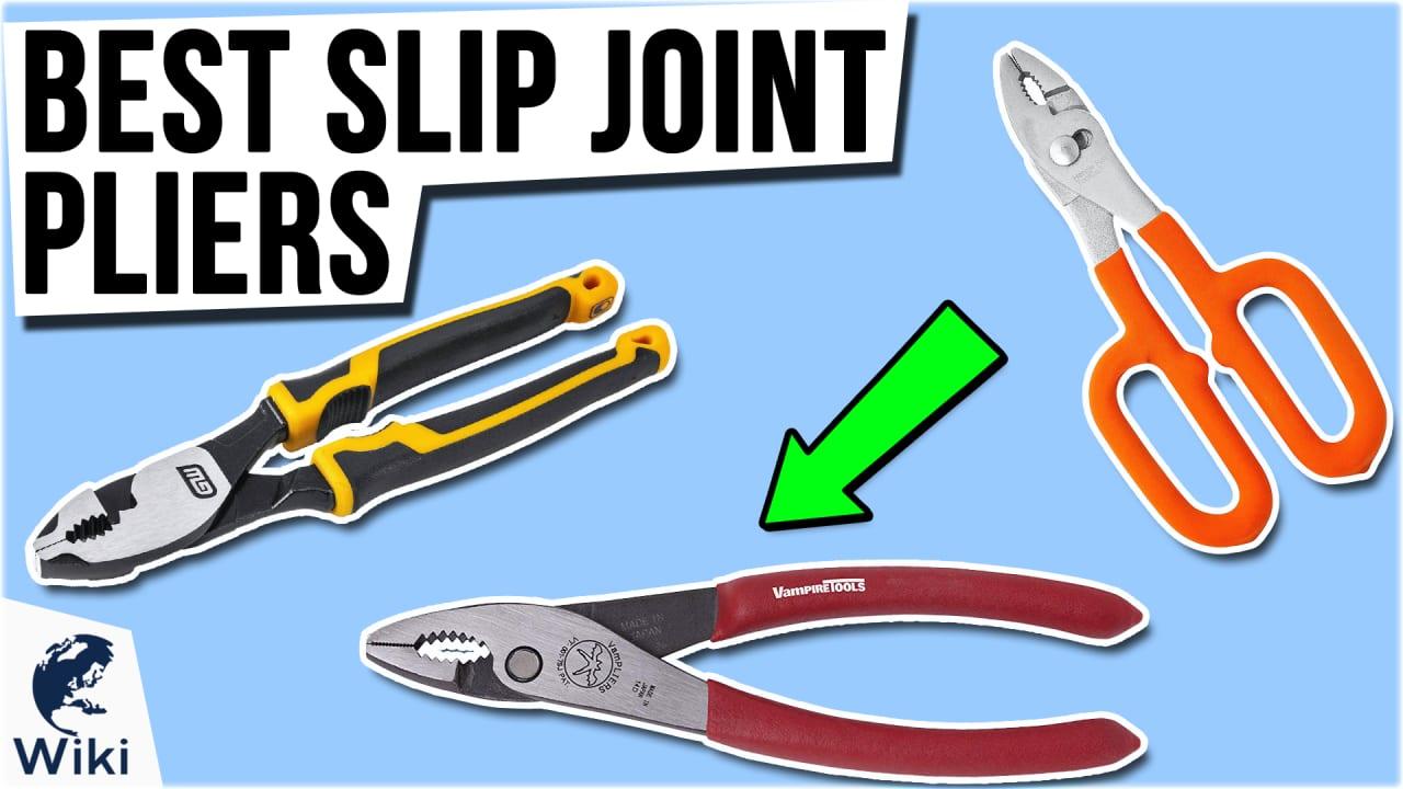 10 Best Slip Joint Pliers