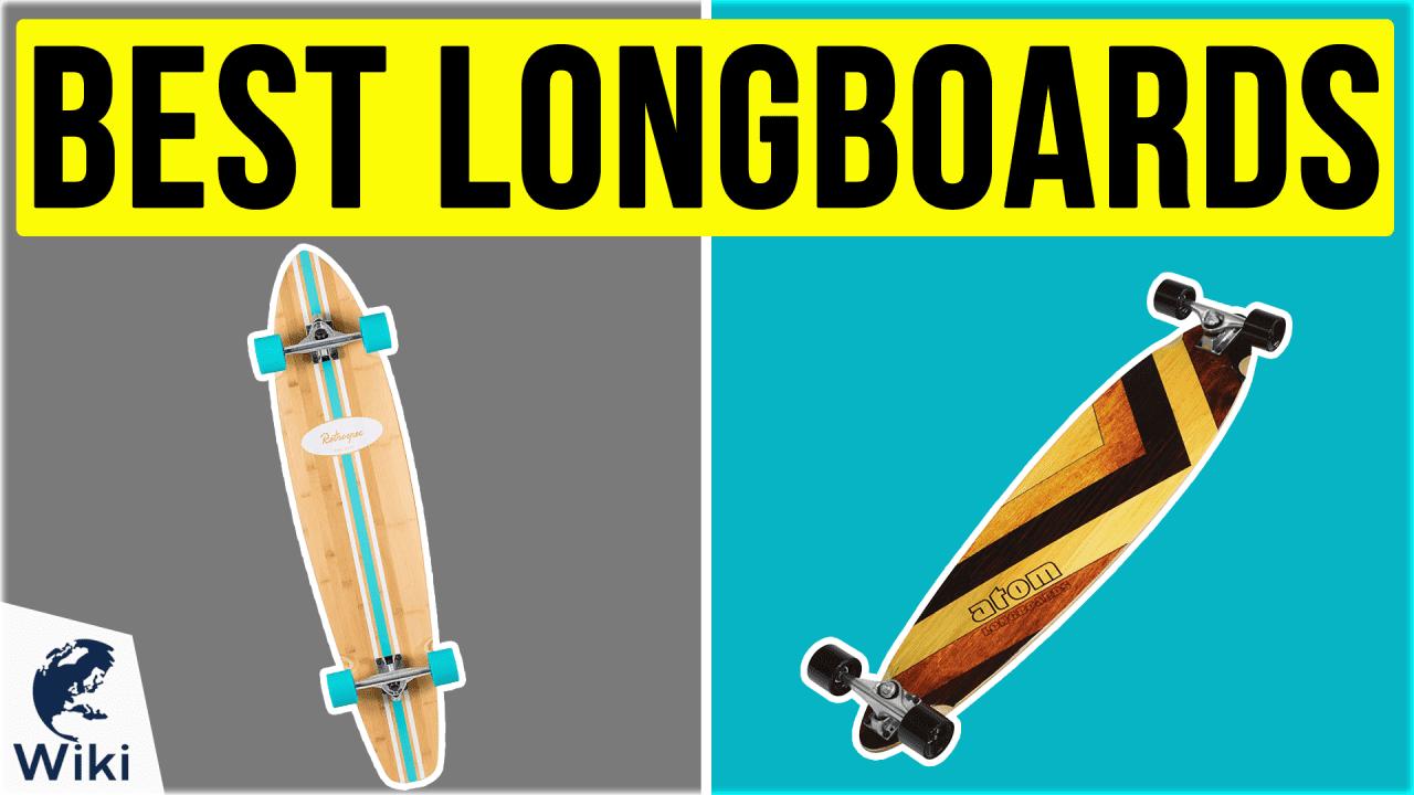 10 Best Longboards