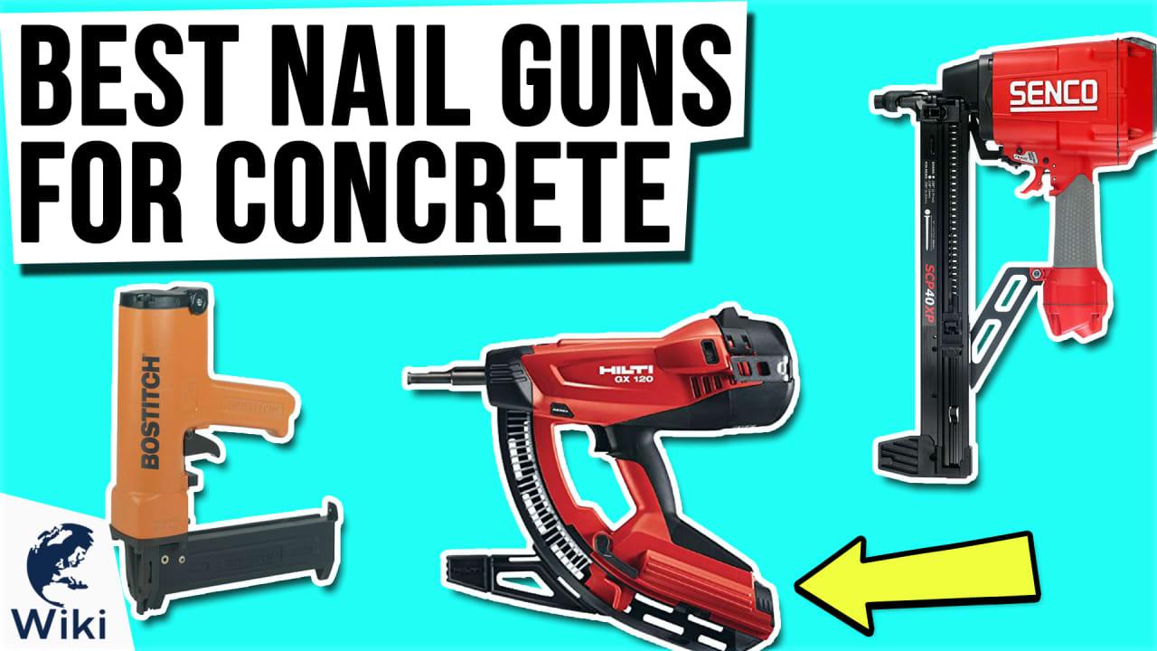 10 Best Nail Guns For Concrete