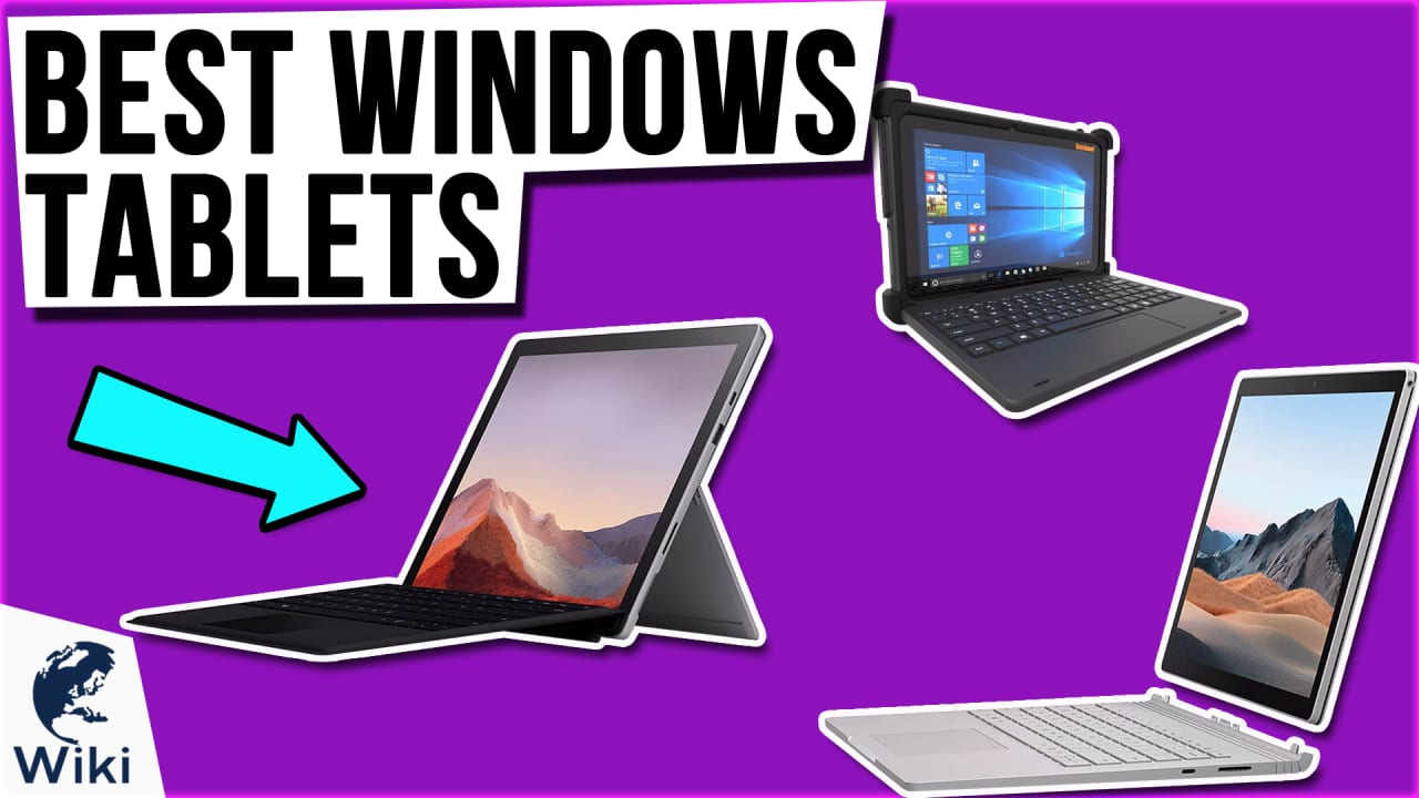 6 Best Windows Tablets