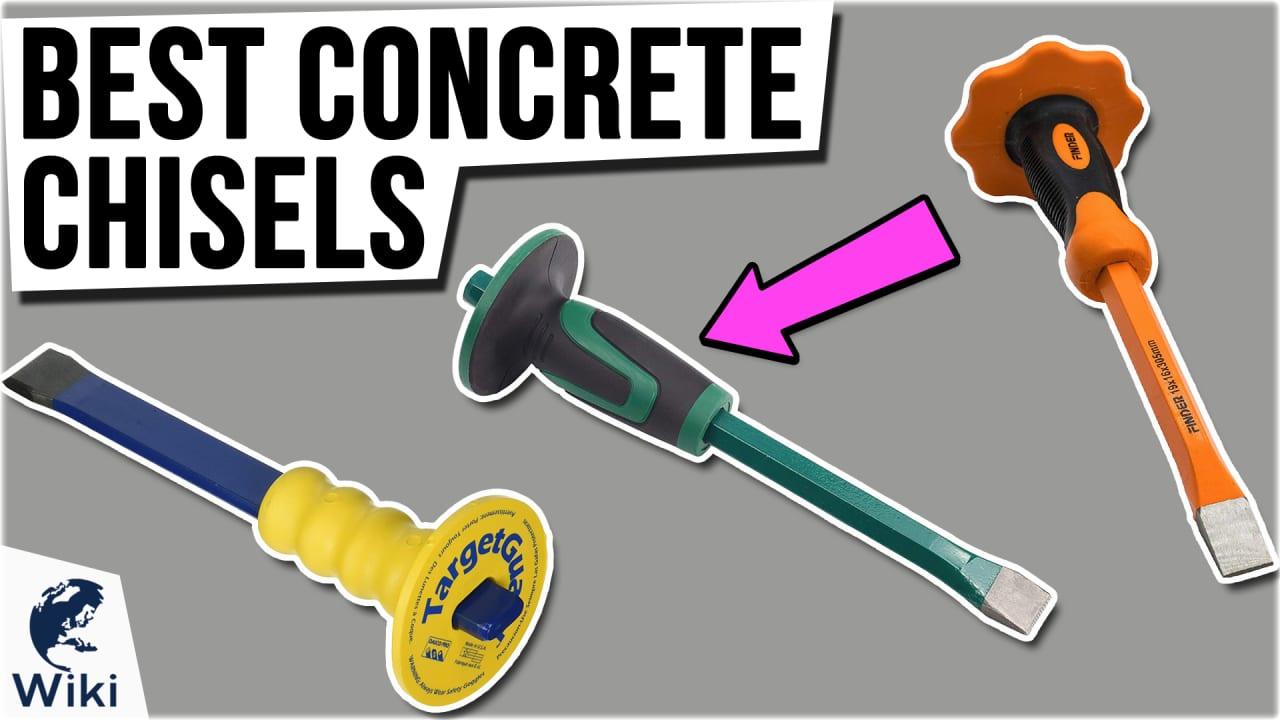 8 Best Concrete Chisels