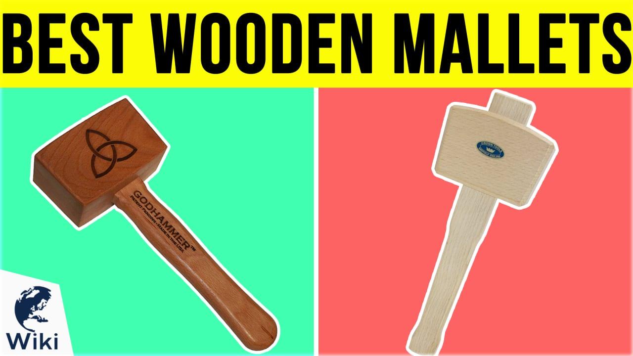 6 Best Wooden Mallets