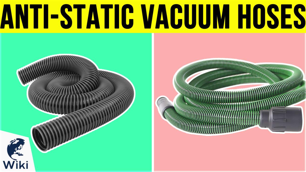 10 Best Anti-Static Vacuum Hoses