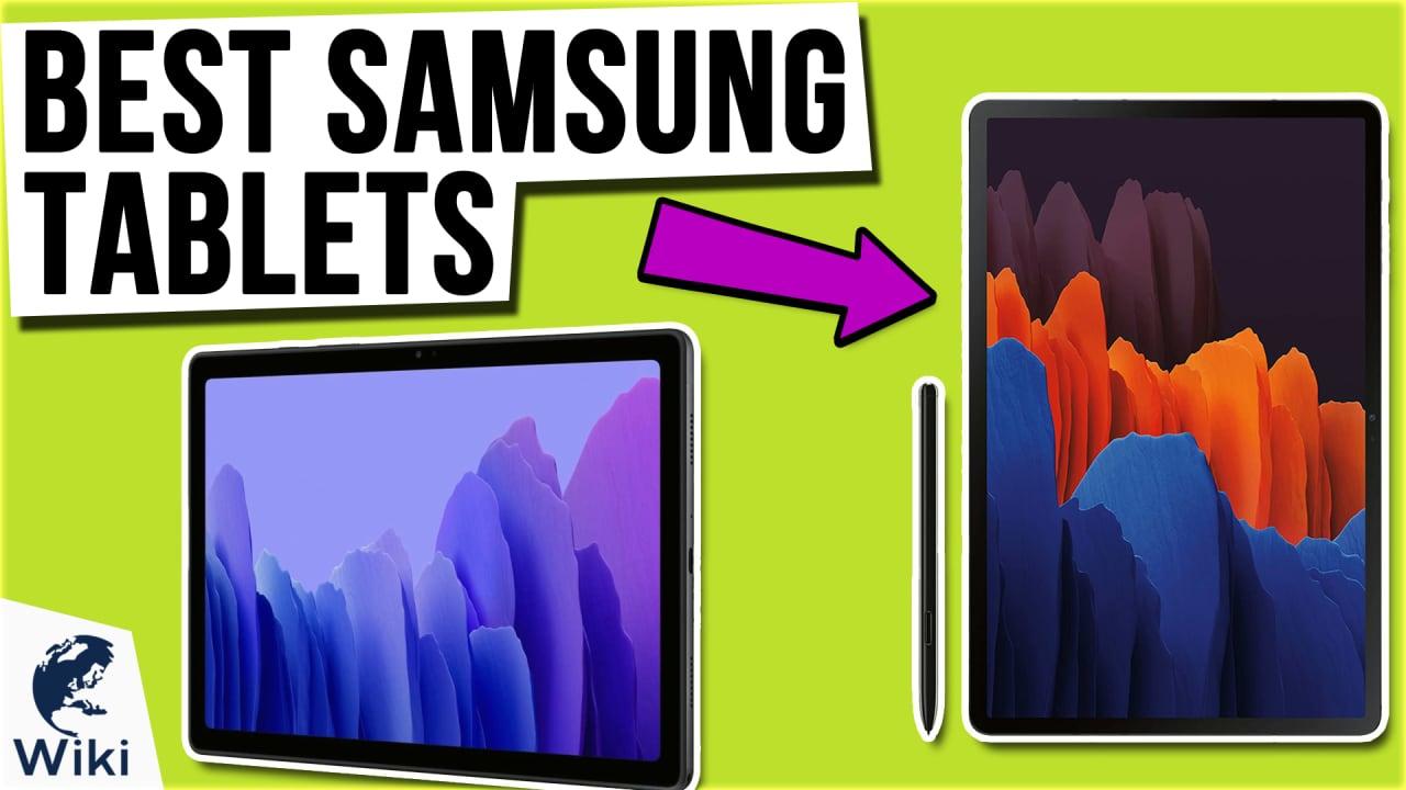 7 Best Samsung Tablets