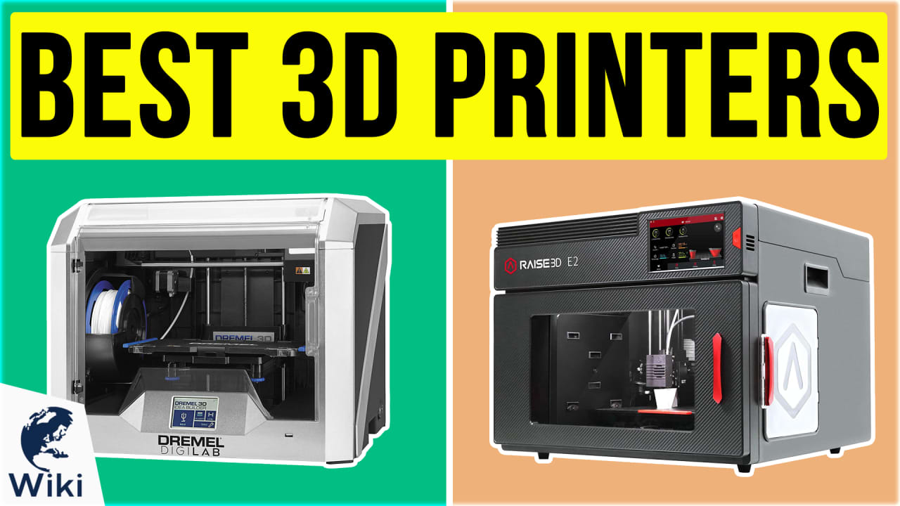 10 Best 3D Printers