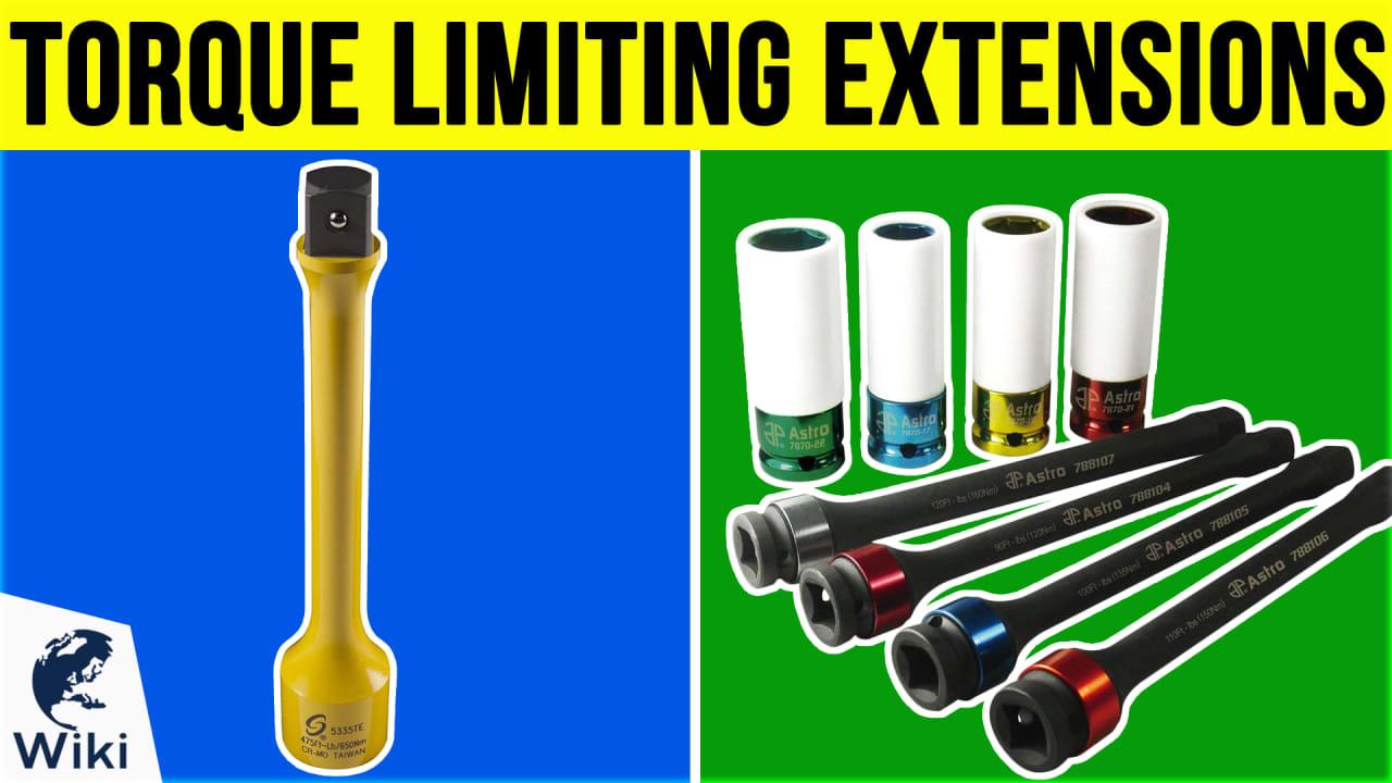 7 Best Torque Limiting Extensions