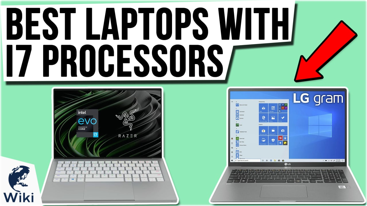 10 Best Laptops With i7 Processors