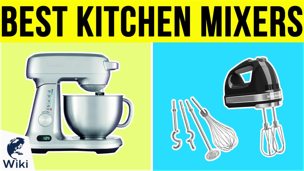 10 Best Kitchen Mixers