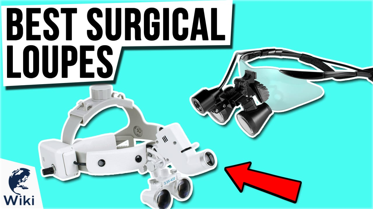 7 Best Surgical Loupes