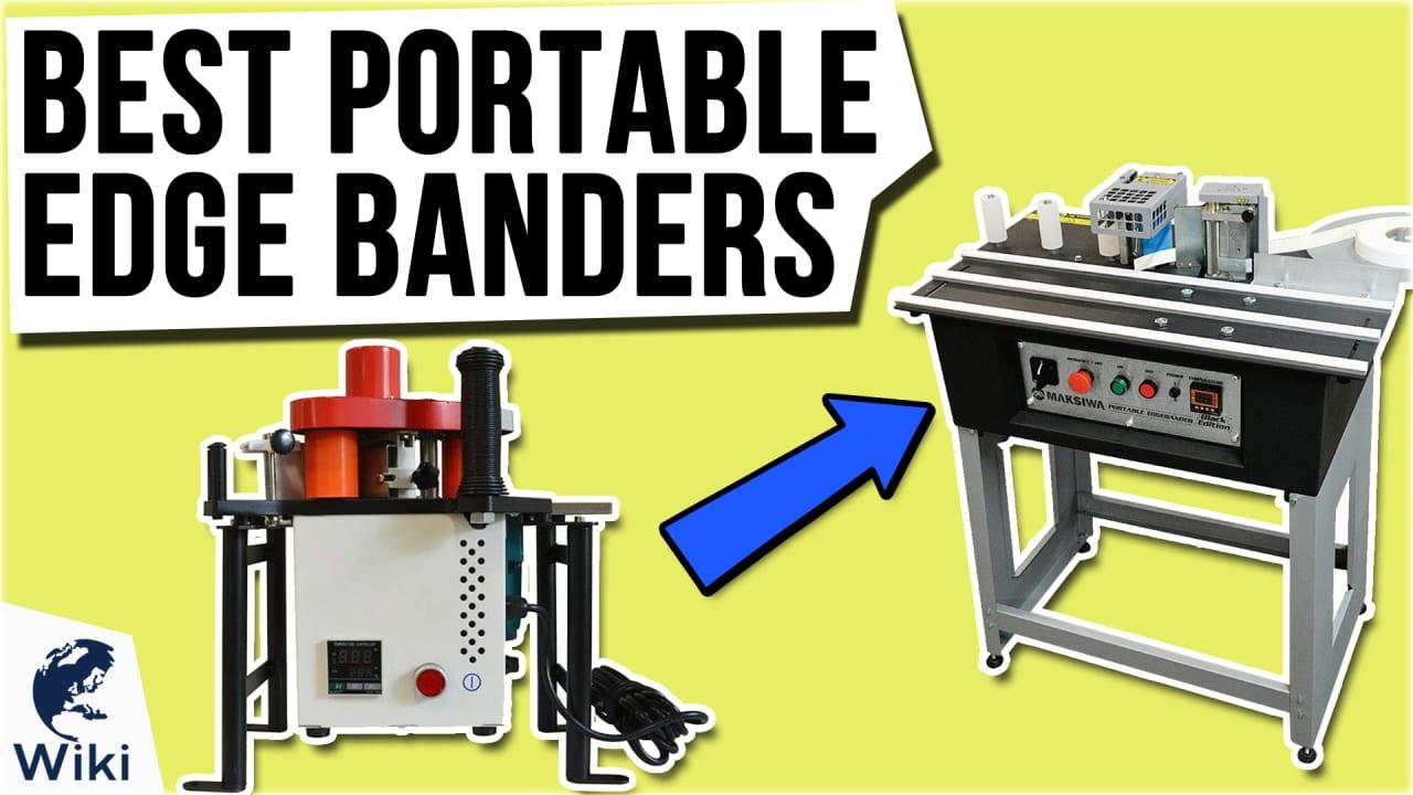 10 Best Portable Edge Banders