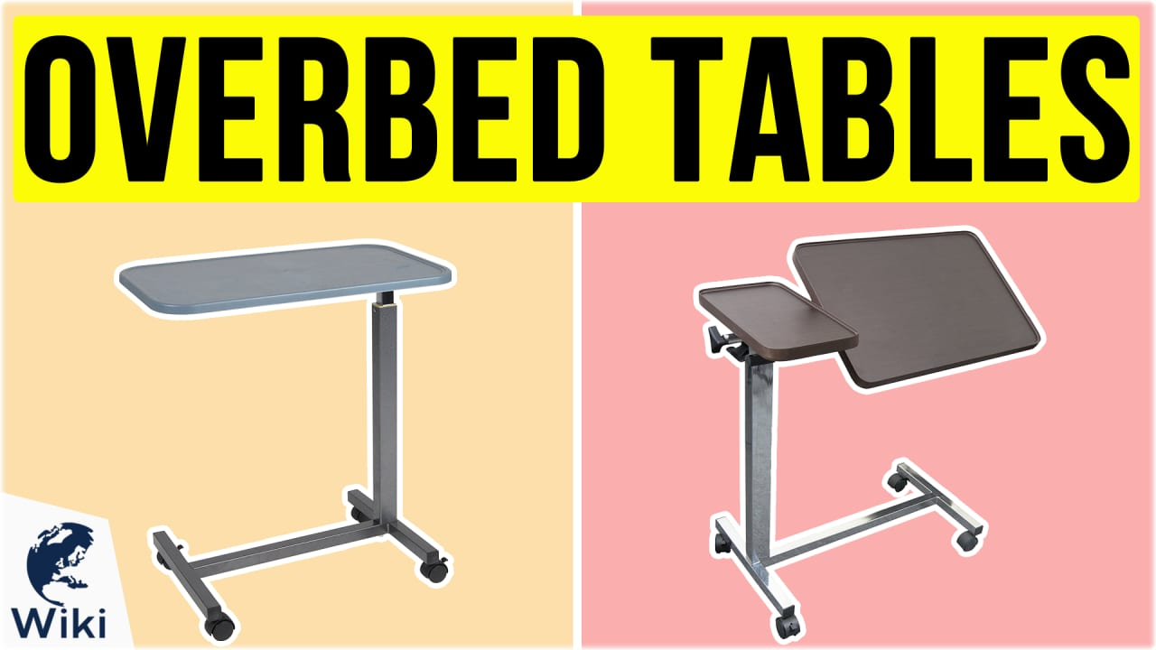 10 Best Overbed Tables