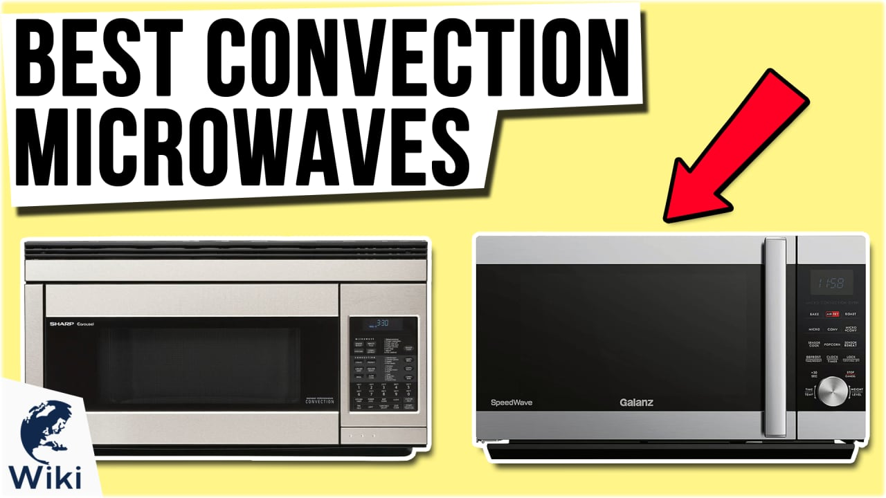 9 Best Convection Microwaves