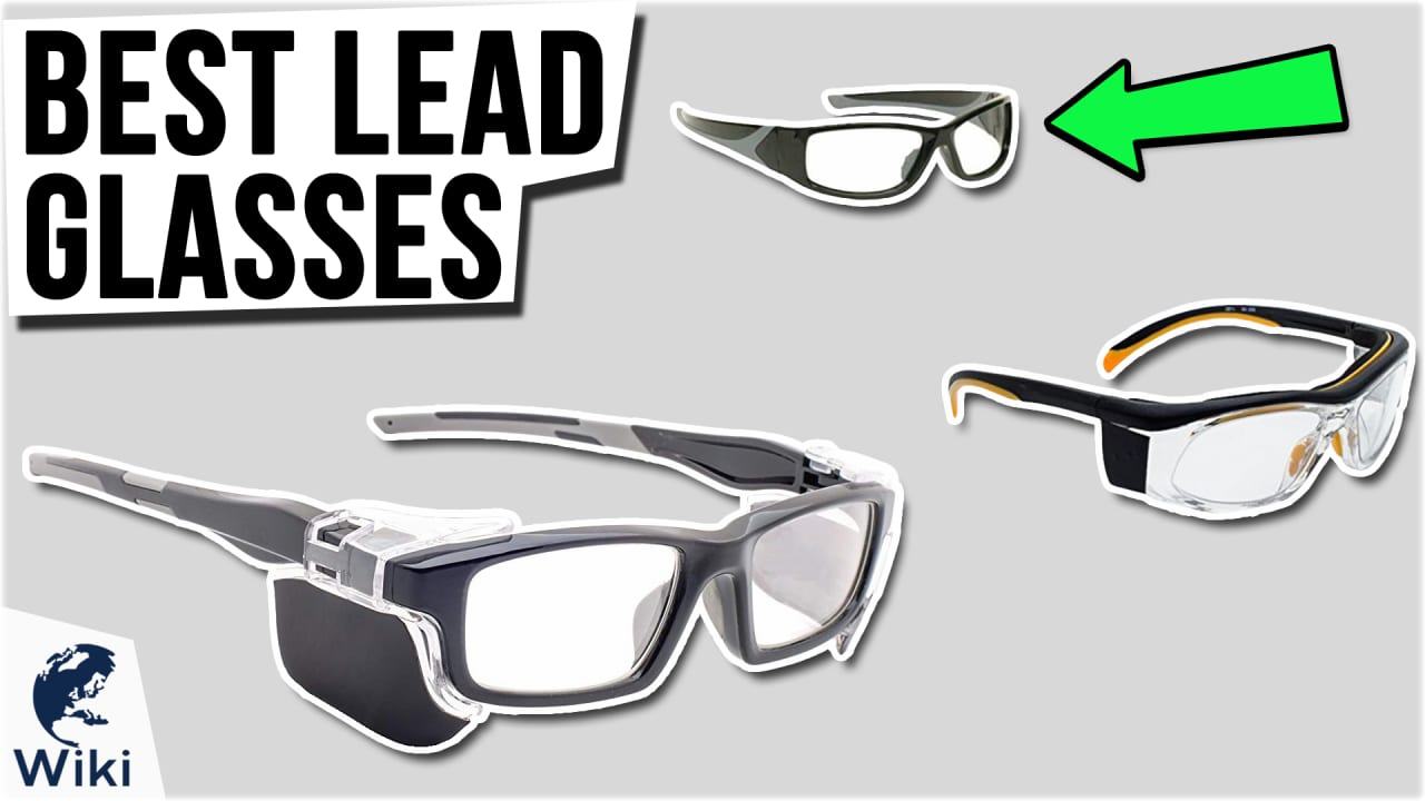 8 Best Lead Glasses
