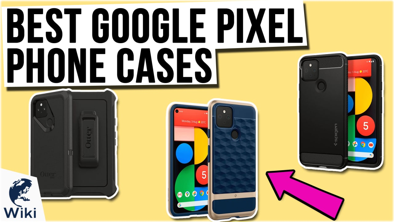10 Best Google Pixel Phone Cases