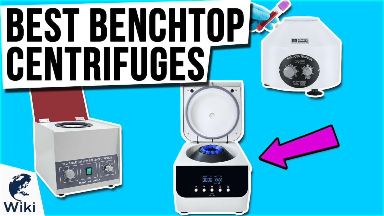 8 Best Benchtop Centrifuges