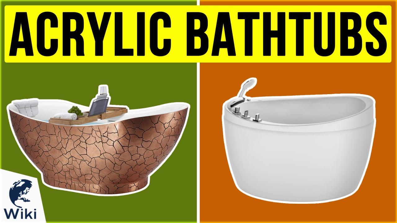 10 Best Acrylic Bathtubs