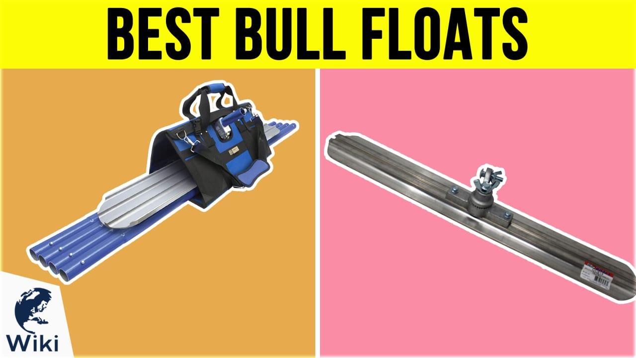 7 Best Bull Floats
