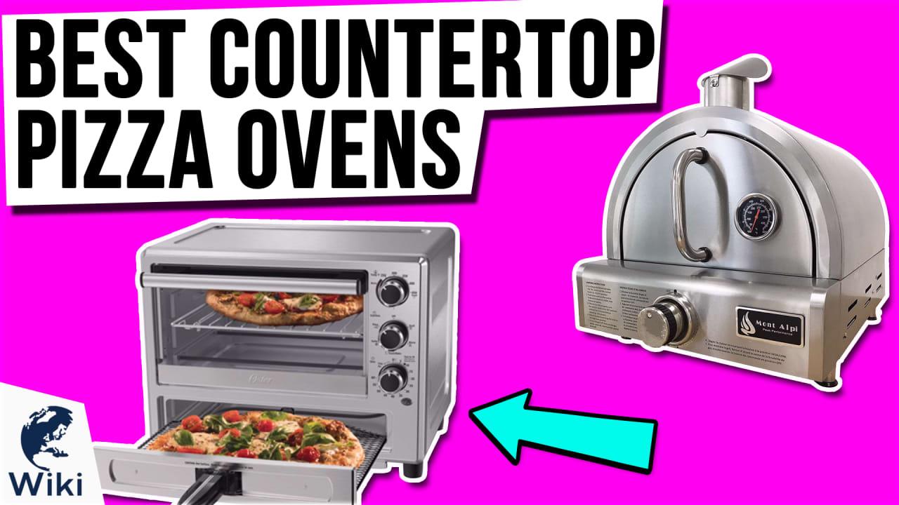 10 Best Countertop Pizza Ovens