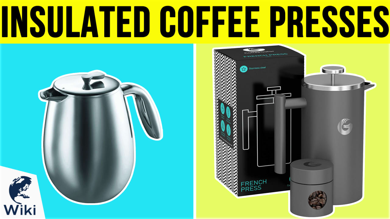 10 Best Insulated Coffee Presses