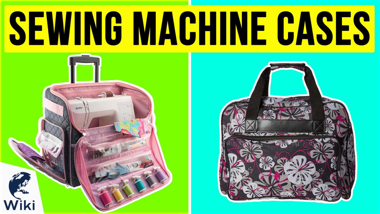 10 Best Sewing Machine Cases