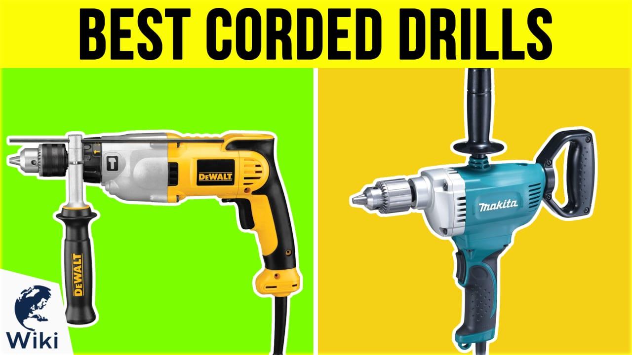10 Best Corded Drills