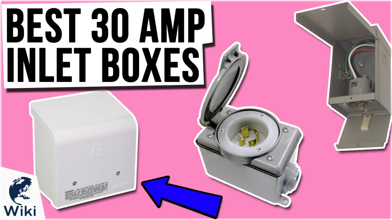 7 Best 30 Amp Inlet Boxes