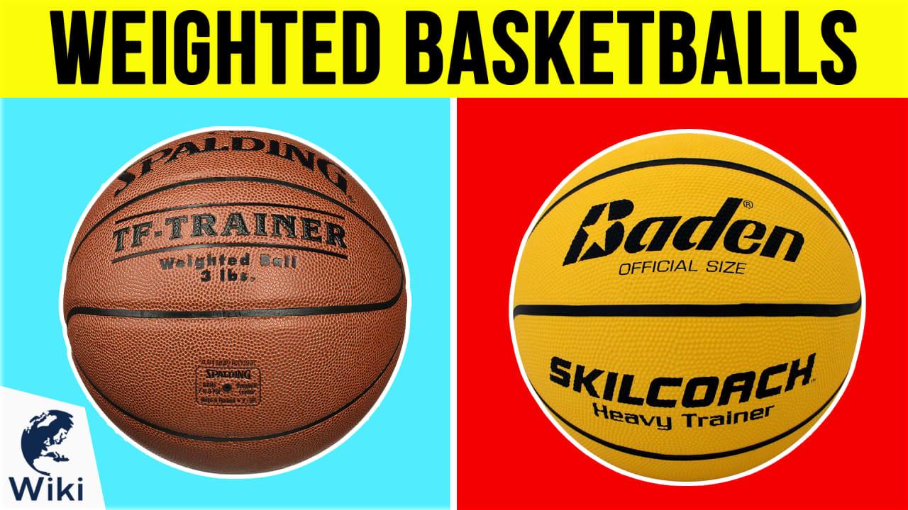 6 Best Weighted Basketballs