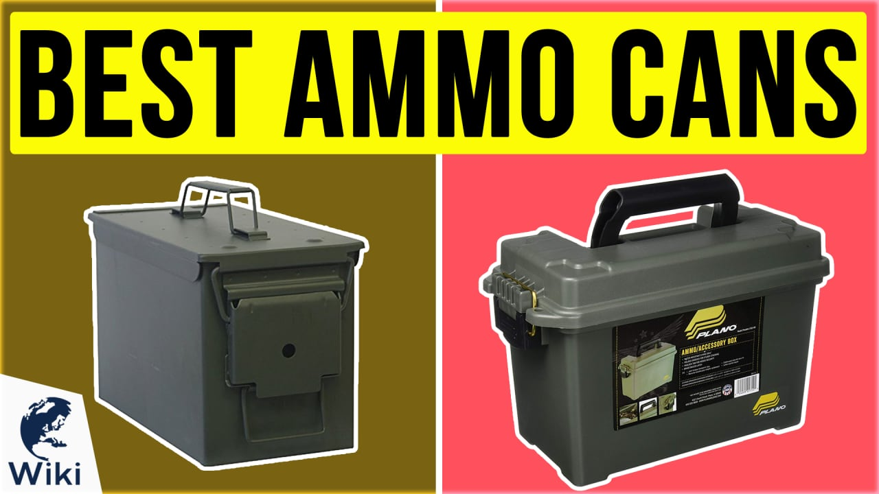 10 Best Ammo Cans