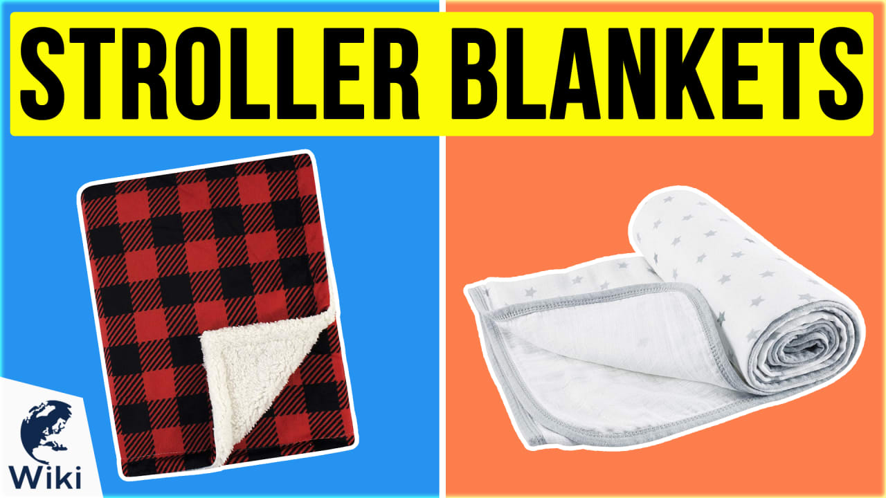 10 Best Stroller Blankets