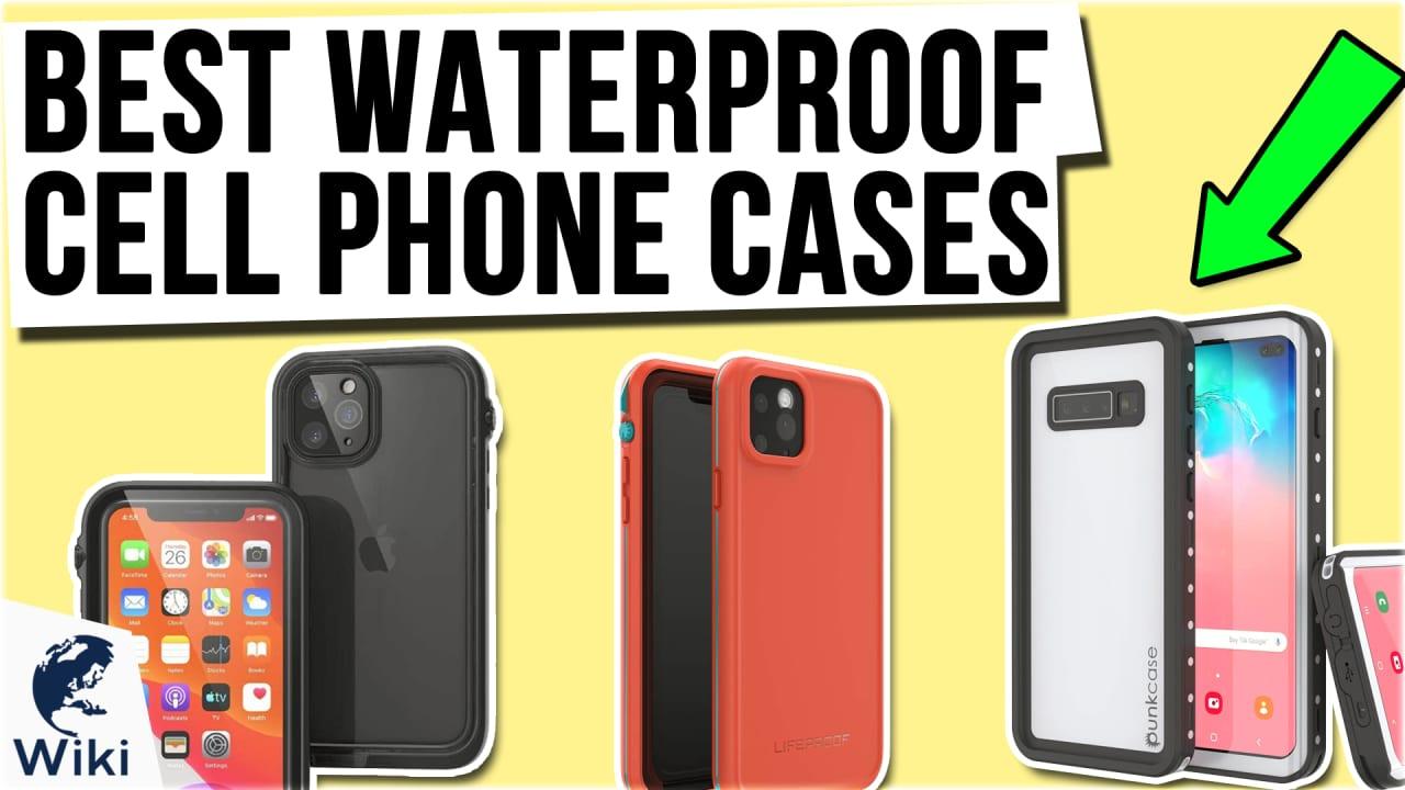 10 Best Waterproof Cell Phone Cases