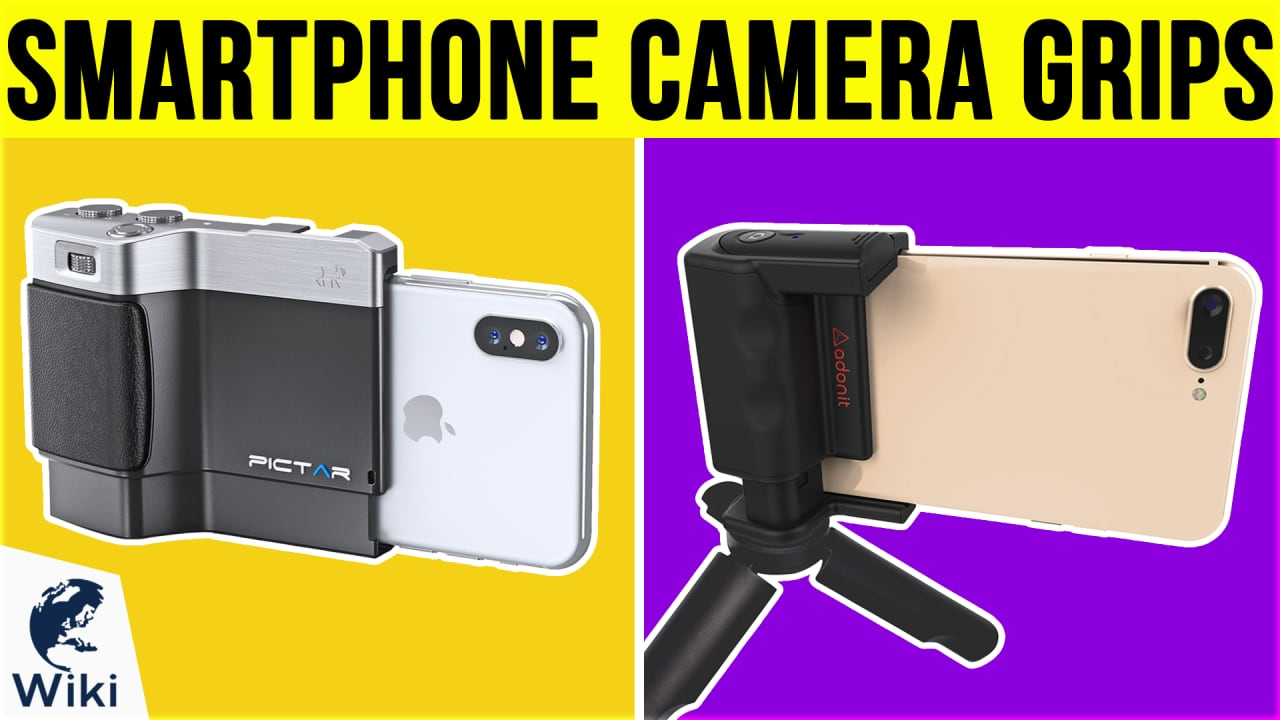 10 Best Smartphone Camera Grips