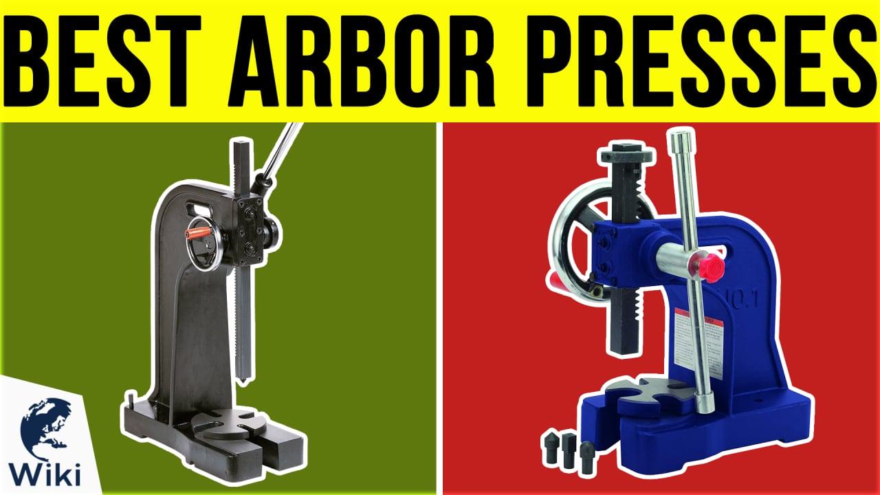 6 Best Arbor Presses