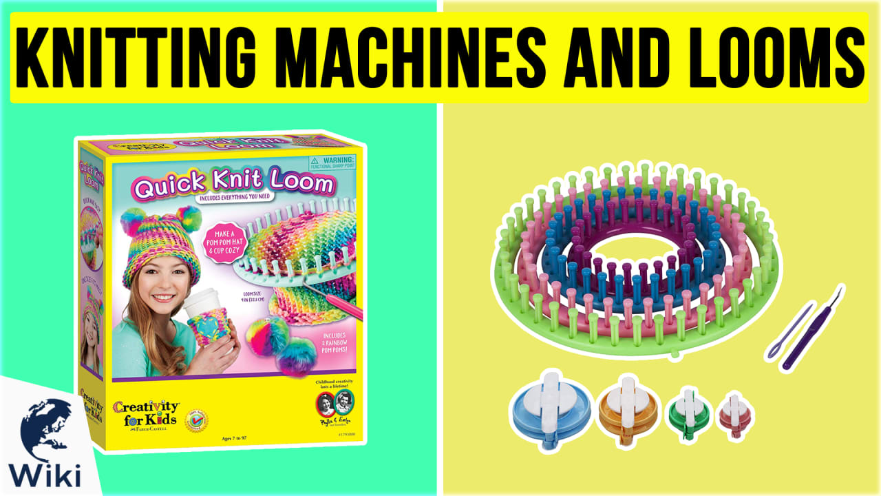 10 Best Knitting Machines And Looms