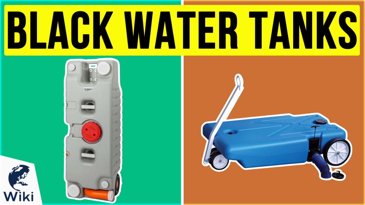 7 Best Black Water Tanks
