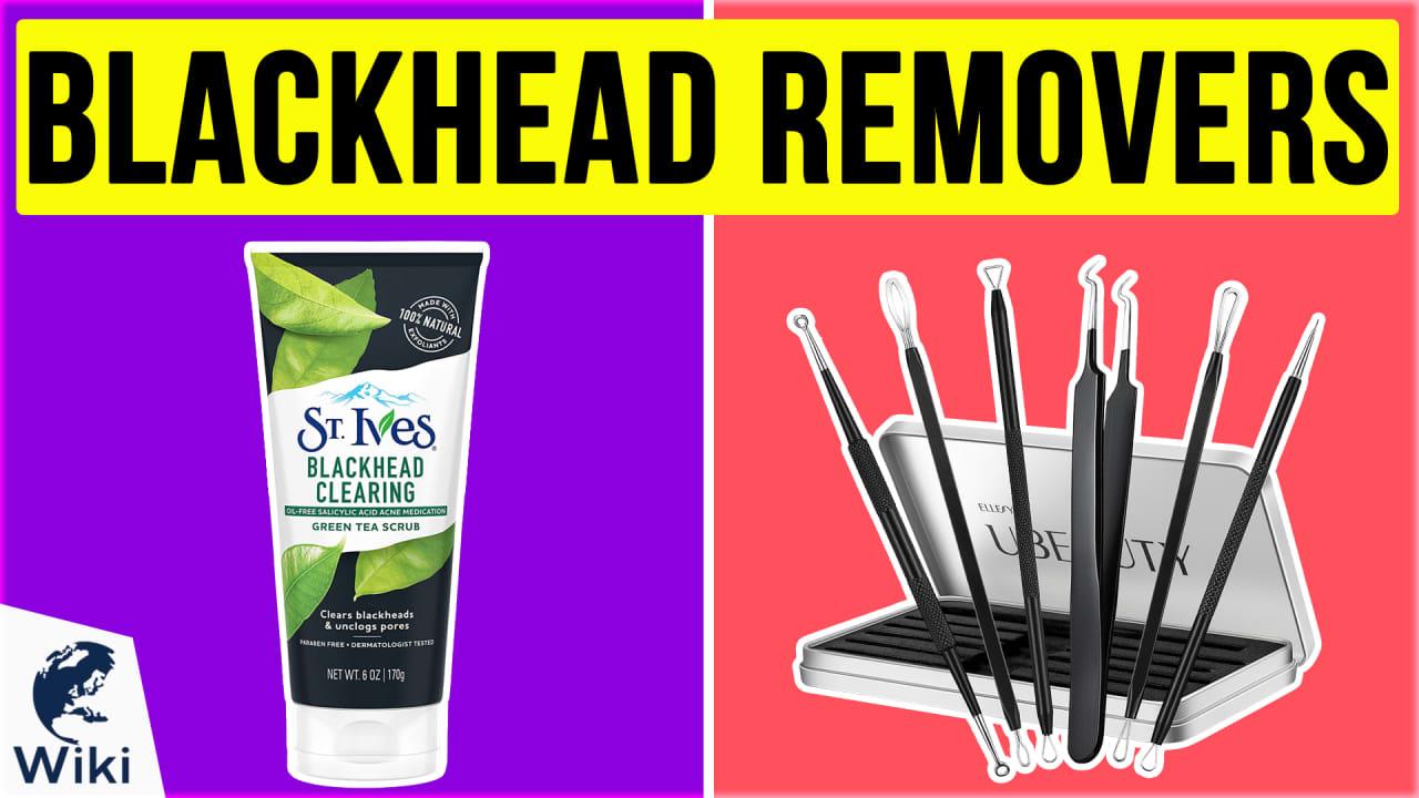 10 Best Blackhead Removers