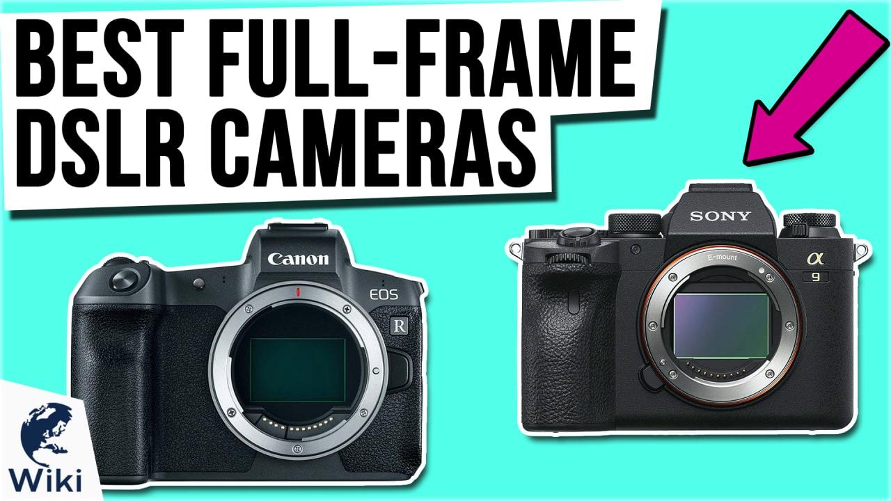10 Best Full-Frame Cameras