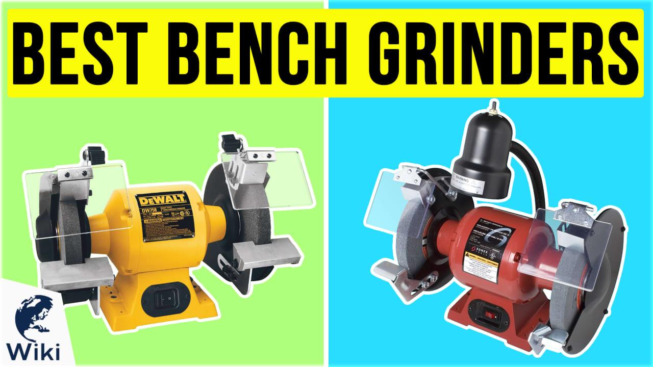 10 Best Bench Grinders