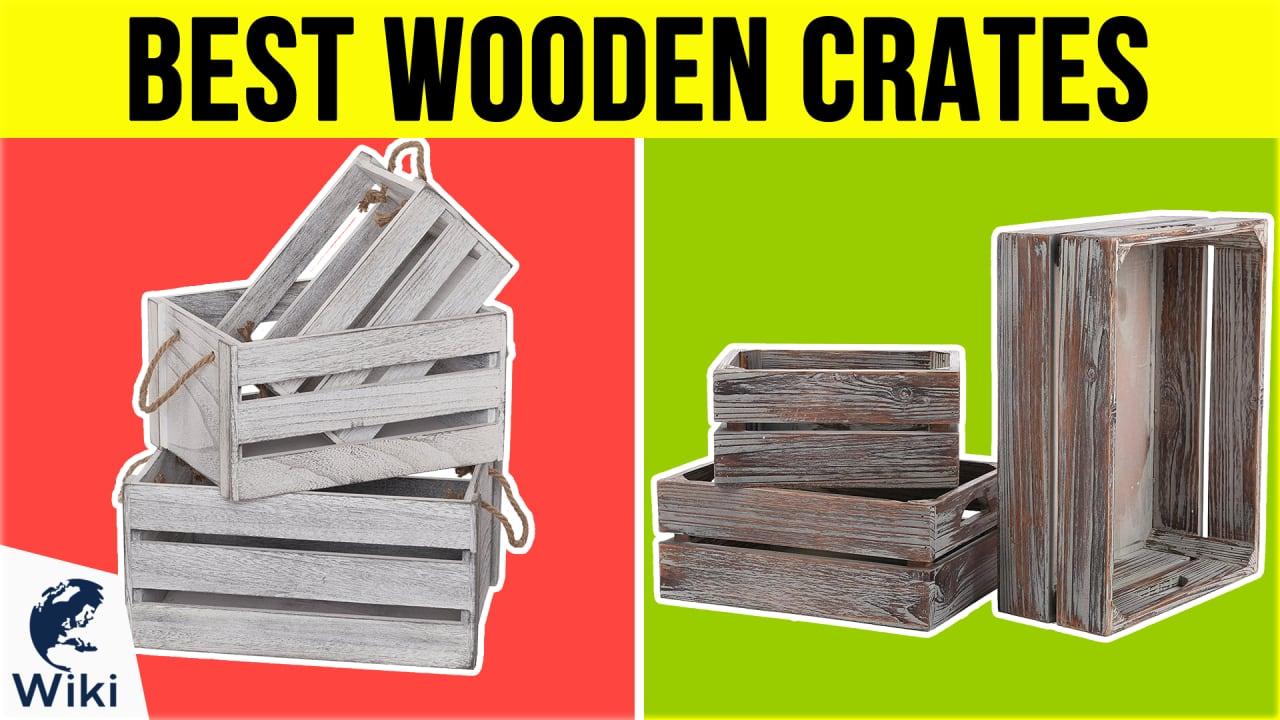 10 Best Wooden Crates