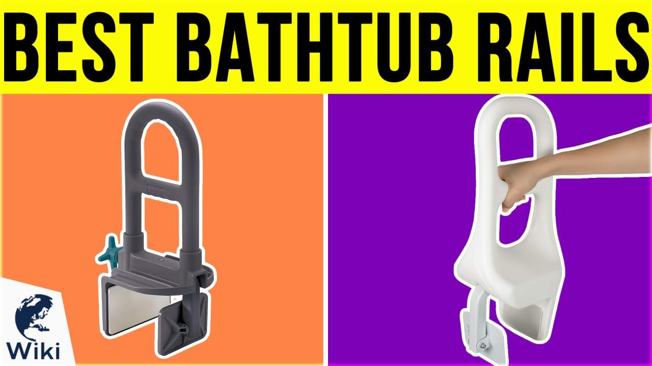 10 Best Bathtub Rails