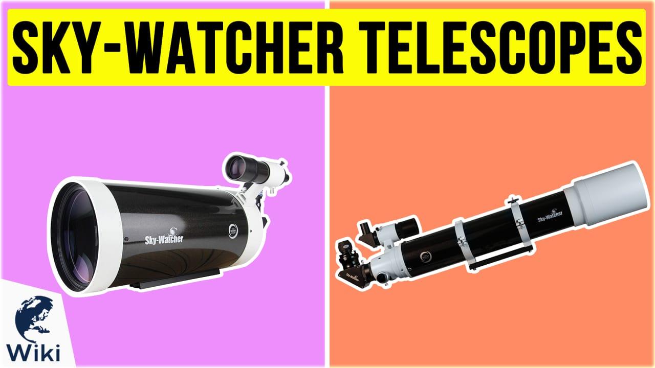 8 Best Sky-Watcher Telescopes