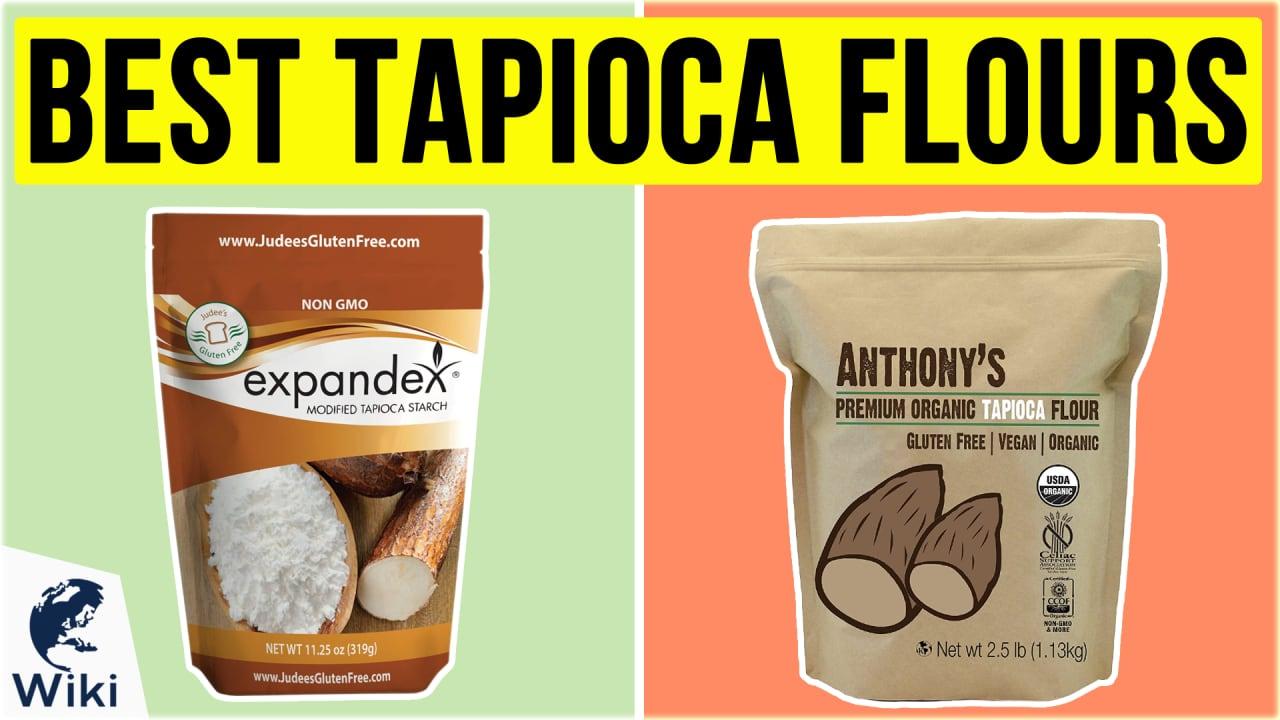 10 Best Tapioca Flours