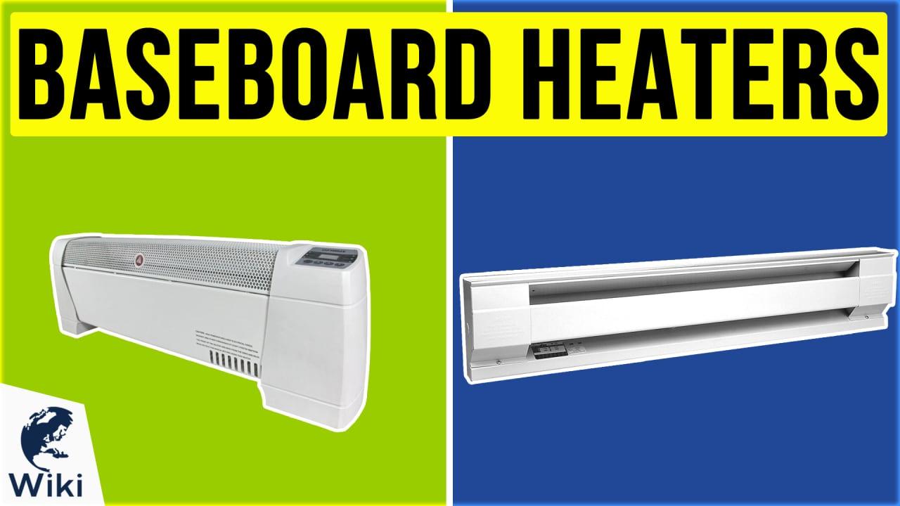 10 Best Baseboard Heaters