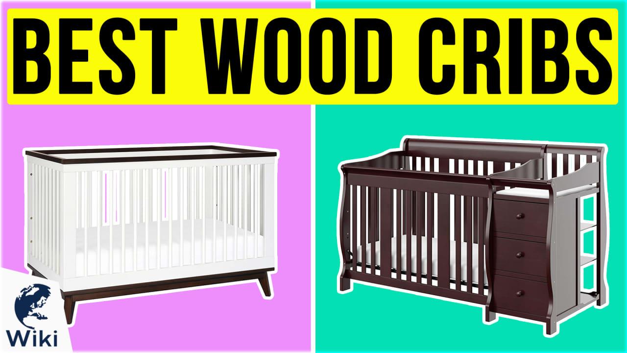 10 Best Wood Cribs