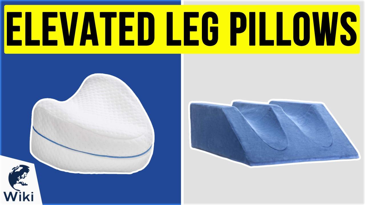 10 Best Elevated Leg Pillows