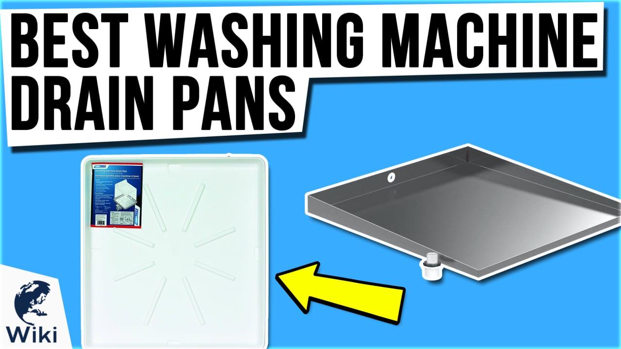 10 Best Washing Machine Drain Pans