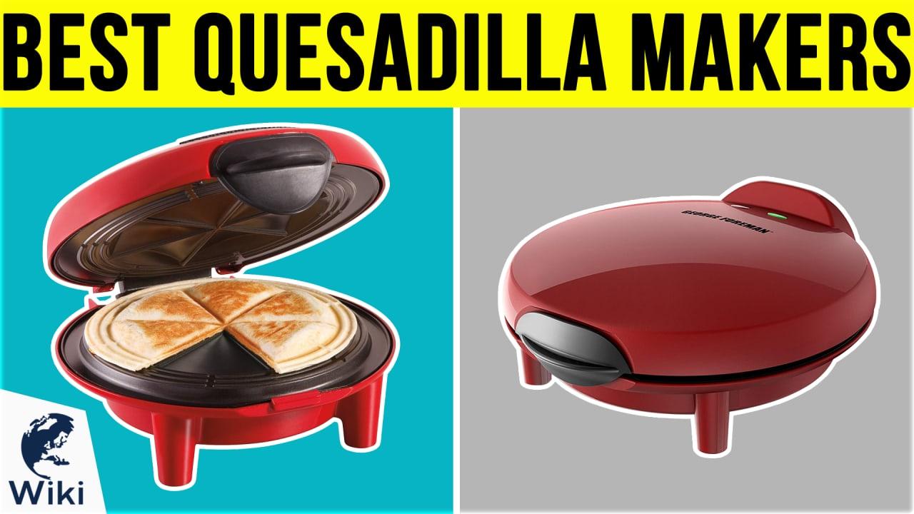 7 Best Quesadilla Makers