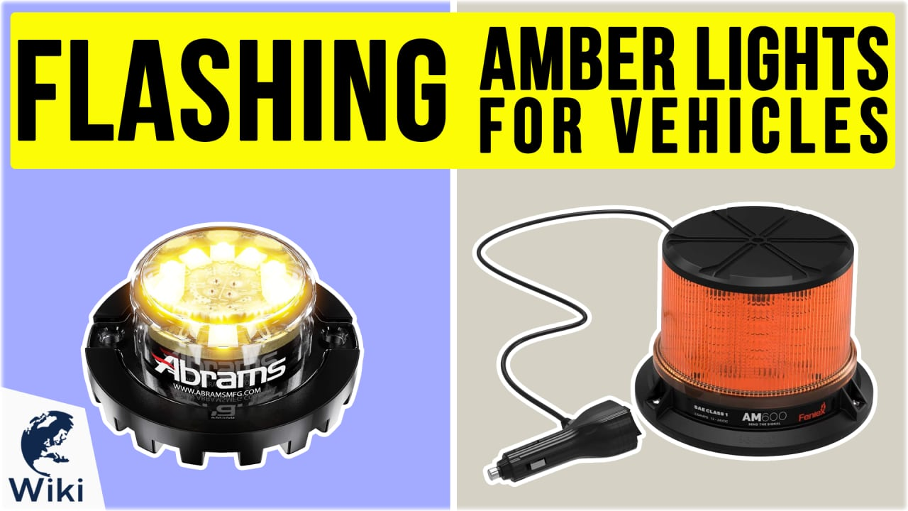 10 Best Flashing Amber Lights For Vehicles